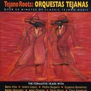 Tejano Roots: Orquestas Tejanas (1947-60) /  Var