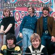 What's That Sound - Complete Albums Collection , Buffalo Springfield