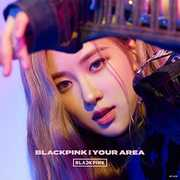 Blackpink In Your Area: Rose Version [Import] , Blackpink