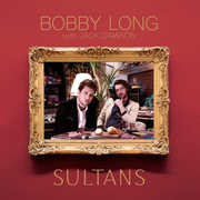 Sultans , Bobby Long