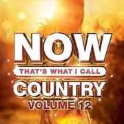 NOW Country Vol. 12 (Various Artists) , Various Artists