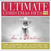 Ultimate Christmas Hits, Vol. 2: This Is Christmas