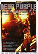 Deep Purple: Live in California 74 , Deep Purple