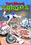 Two Wheel Trauma , Jeff Ward