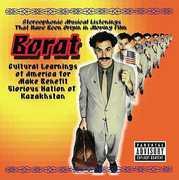 Borat: Cultural Learnings of America for Make Benefit Glorious Nation of Kazakhstan (Original Soundtrack) [Explicit Content]