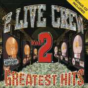 Greatest Hits 2 (+ Bonus CD) , 2 Live Crew