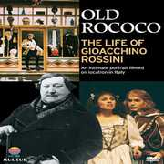 Old Rococo: Life of Gioacchino Rossini , Brian Blessed