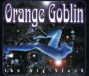 Big Black , Orange Goblin