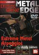 Extreme Guitar Metal Edge: Extreme Metal , Andy James