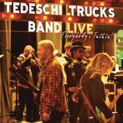 Everybody's Talking: Live , Tedeschi Trucks Band