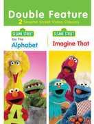 Sesame Street: Do the Alphabet /  Imagine That