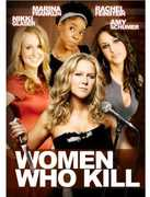Women Who Kill , Amy Schumer