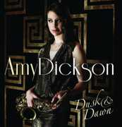 Dusk & Dawn [Import] , Amy Dickson