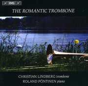 Romantic Trombone , Christian Lindberg