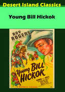 Young Bill Hickok , Roy Rogers