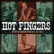 Hot Fingers: History of American Guitar 2: 1951-62 [Import]