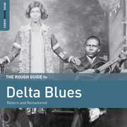 Rough Guide To Delta Blues , Various Artists