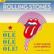 Olé Olé Olé! A Trip Across Latin America , The Rolling Stones