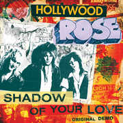 Shadow Of Your Love /  Reckless Life , Hollywood Rose