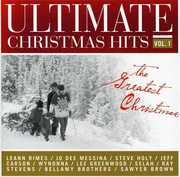 Ultimate Christmas Hits, Vol. 1: The Greatest Christmas