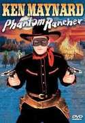 Phantom Rancher , Ken Maynard