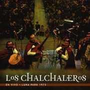 En Vivo: Luna Park 1973 [Import] , Los Chalchaleros