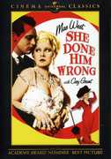 She Done Him Wrong , Mae West