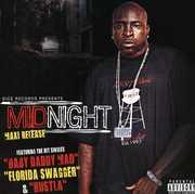 Baby Daddy Mad/ Florida Swagger/ Hustla