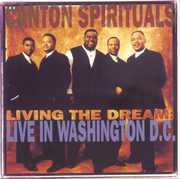 Living the Dream: Live in Washington DC , The Canton Spirituals