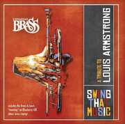 Swing That Music: A Tribute To Louis Armstrong , Canadian Brass