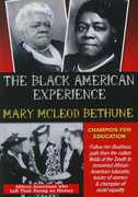 Mary McLeod Bethune Champion For Education