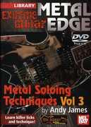 Extreme Guitar Metal Edge: Metal Soloing 3 , Andy James