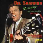 Runaway & Other Great Hits [Import] , Del Shannon