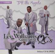 Tell the Angels , Lee Williams and the Spiritual QC's
