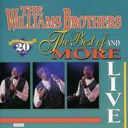 Live Best Of and More , The Sensational Williams Brothers