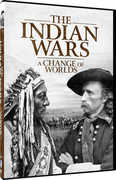 Indian Wars: Change of Worlds Documentary Series