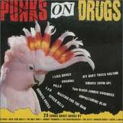 Punks On Drugs [Import]