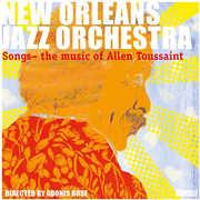 Music of Allen Toussaint , New Orleans Jazz Orchestra
