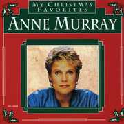 My Christmas Favorites , Anne Murray