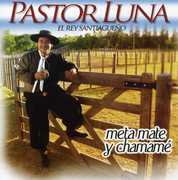 Meta Mate y Chamame [Import] , Luna Pastor