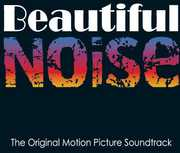 Beautiful Noise (Original Soundtrack)