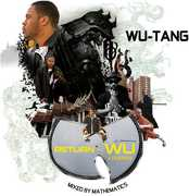 Return Of The Wu and Friends: Mixed By Mathematics , Wu-Tang Clan