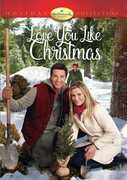 Love You Like Christmas , Brennan Elliott