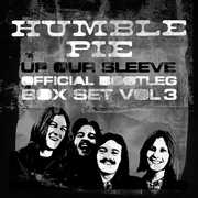 Up Our Sleeve: Official Bootleg Box Set Vol 3 [Import] , Humble Pie