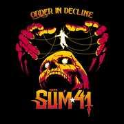 Order In Decline , Sum 41