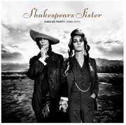 Singles Party (1988-2019) , Shakespears Sister