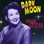 Dark Moon , Bonnie Guitar