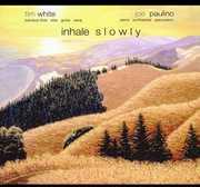 Inhale Slowly