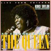 Live from Chicago - An Audience with the Queen , Koko Taylor