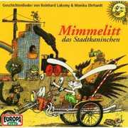 Mimmelitt, Das Stadtkaninchen [Import] , Reinhard Lakomy